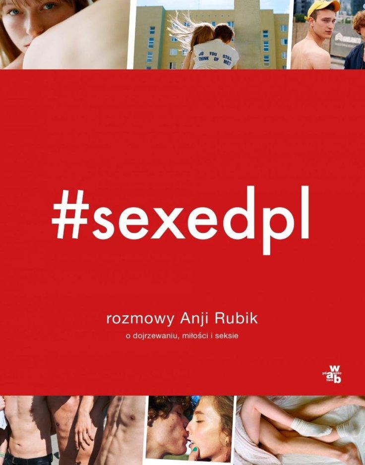 sexedpl-rozmowy-anji-rubik-o-dojrzewaniu-milosci-i-seksie-b-iext53316739